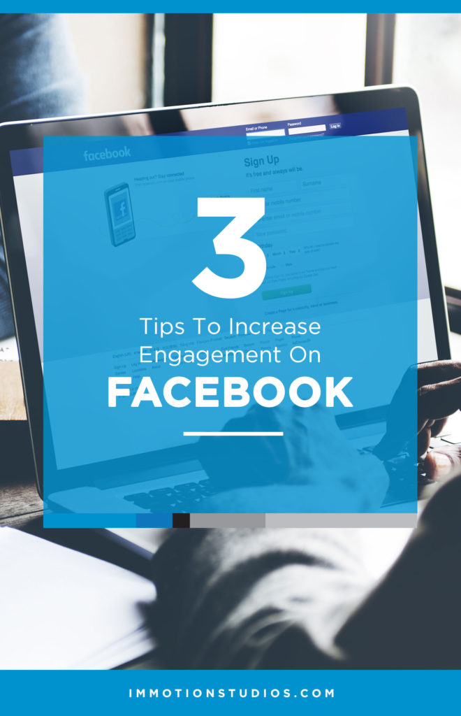 3 tips to increase engagement on Facebook